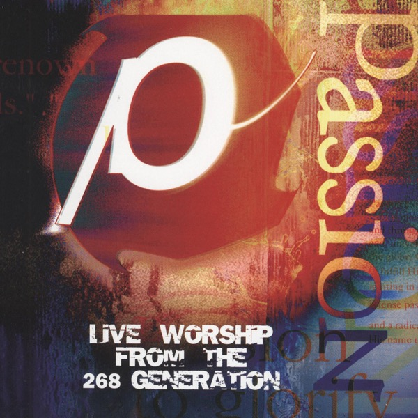 Passion '98 (Live Worship from the 268 Generation)