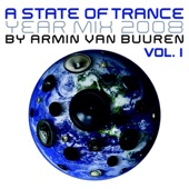 A State of Trance Yearmix 2008 - Full Versions, Vol. 1