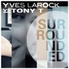 Surrounded (Extended Mix) @