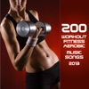 200 Workout, Fitness, Aerobics Music Songs 2012, Various Artists