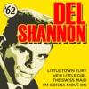 Del '62 - EP, Del Shannon