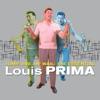 Jump, Jive an' Wail: The Essential Louis Prima, Louis Prima