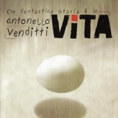Download Che fantastica storia è la vitaofAntonello Venditti