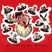 Los Cuentos Del Abuelito (Vol. 1)