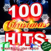 100 Christmas Hits & Carols: No. 1 Xmas Classics - The Best Songs for Parties - Various Artists