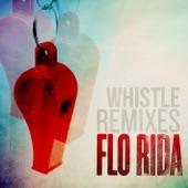 Whistle (Remixes) - Single