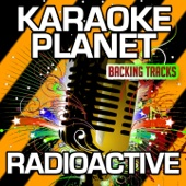 Radioactive (Karaoke Version) [Originally Performed By Imagine Dragons]