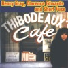 Thibodeaux Cafe, Henry Gray, Clarence Edwards & Short Fuse