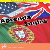 Aprenda Inglês (Audio Livro Inglês-Português Iniciante)