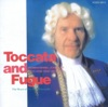 Toccata and Fugue (Fennell's Wind Ensemble Series), Frederick Fennell & Tokyo Kosei Wind Orchestra