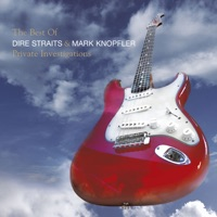 Private Investigations: The Best of Dire Straits & Mark Knopfler - Dire Straits & Mark Knopfler