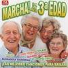 pochette album Various Artists - Marcha! Con Los De La 3ª Edad