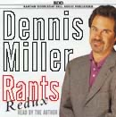Dennis Miller - Rants Redux (Unabridged)  artwork