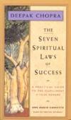 The Seven Spiritual Laws of Success (Original Staging Nonfiction) - Deepak Chopra