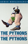 Bob McCabe, John Cleese & Michael Palin - The Pythons: Autobiography by the Pythons  artwork