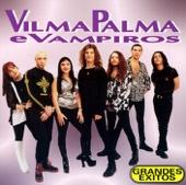 Grandes Éxitos - Vilma Palma e Vampiros