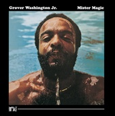 Mister Magic - Grover Washington, Jr