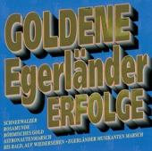 Goldene Egerländer Erfolge