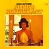 Arlo Guthrie - Alice's Restaurant  artwork