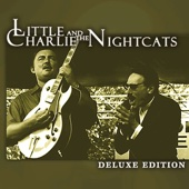 Deluxe Edition: Little Charlie & The Nightcats