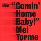 Comin' Home Baby - Mel Tormé Cover Art