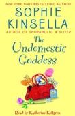 The Undomestic Goddess (Unabridged) - Sophie Kinsella Cover Art