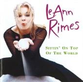 LeAnn Rimes - Sittin' On Top of the World (Aurora Borealis Mix) artwork