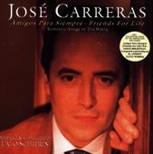 Amigos Para Siempre - Friends For Life - José Carreras, Lalo Schifrin & London Symphony Orchestra