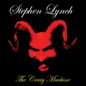 Cover to Stephen Lynch's The Craig Machine
