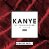 Kanye (Remixes, Pt. 1) [feat. sirenXX] - Single, The Chainsmokers