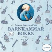 Älskade Barnvisor Från Barnkammarboken - Vol 1