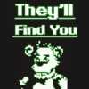 They'll Find You - Griffinilla