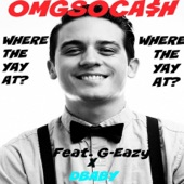 Where the Yay At? (feat. G-Eazy & Dbaby) - Single