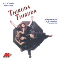 Thiruda Thiruda (Original Motion Picture Soundtrack) - A. R. Rahman & Mano