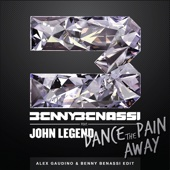 Dance the Pain Away (feat. John Legend) [Alex Gaudino & Benny Benassi Edit] - Single cover art