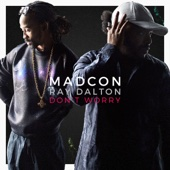 Madcon - Don't Worry (feat. Ray Dalton) [Radio Version] illustration