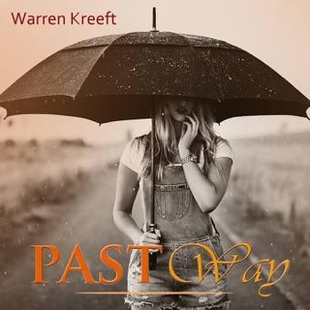 Past Way – Warren Kreeft