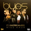 Miss Kaur (feat. Master Saleem) - Single - Bups Saggu
