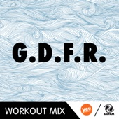 G.D.F.R. (Pier Remix Workout Mix)