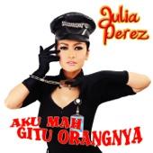 Download Lagu MP3 Julia Perez - Aku Mah Gitu Orangnya