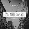 You Don't Own Me (feat. G-Eazy) - Single, Grace