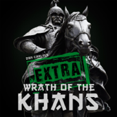 Episode 47.5 Extra Wrath of the Khans
