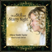 On a Still and Starry Night (feat. Allyse Smith Taylor)