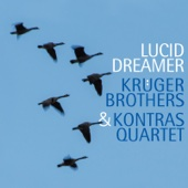 Kruger Brothers & Kontras Quartet - Lucid Dreamer  artwork
