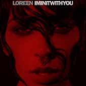 Loreen - I'm In It With You artwork