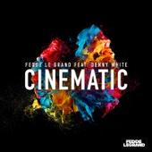 Cinematic (feat. Denny White) [Radio Edit]