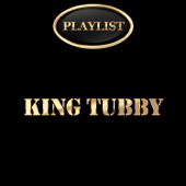 King Tubby Playlist