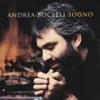 Sogno (Remastered), Andrea Bocelli, L'Orchestra Filarmonica Italiana & Mauro Malavasi