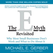 The E-Myth Revisited: Why Most Small Businesses Don't Work and What to Do About It (Unabridged) - Michael E. Gerber Cover Art