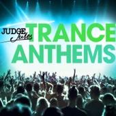 Judge Jules - Trance Anthems